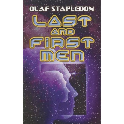 Last and First Men - (Dover Books on Literature & Drama) by  Olaf Stapledon (Paperback) - image 1 of 1