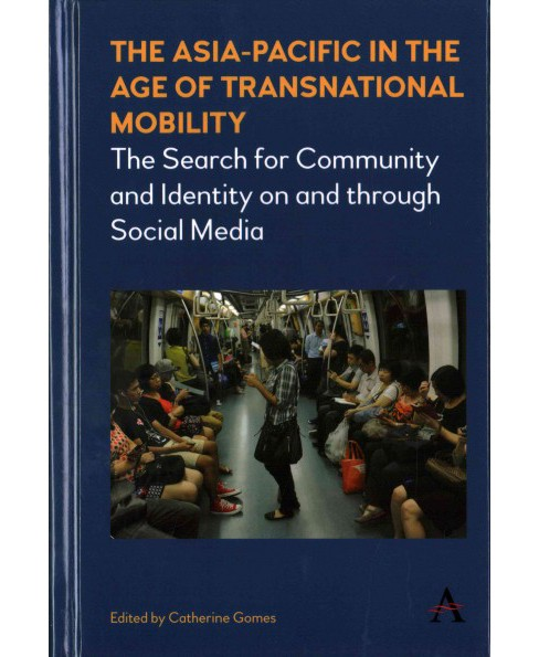 Asia-pacific in the Age of Transnational Mobility : The Serch for Community and Identity on and Through - image 1 of 1
