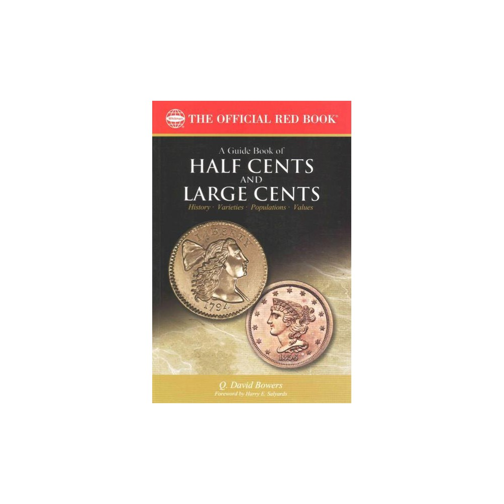 Guide Book of Half Cents and Large Cents (Paperback) (Q. David Bowers)