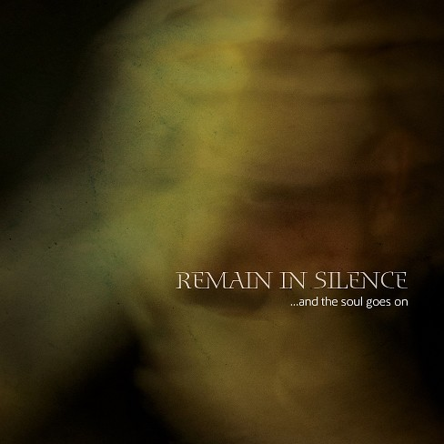 Remain in silence - And the soul goes on (CD) - image 1 of 1