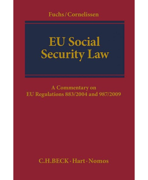 EU Social Security Law : A Commentary on EU Regulations 883/2004 and 987/2009 (Hardcover) - image 1 of 1