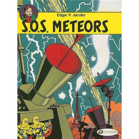 S.O.S. Meteors - (Adventures of Blake & Mortimer) by  Edgar P Jacobs (Paperback) - image 1 of 1