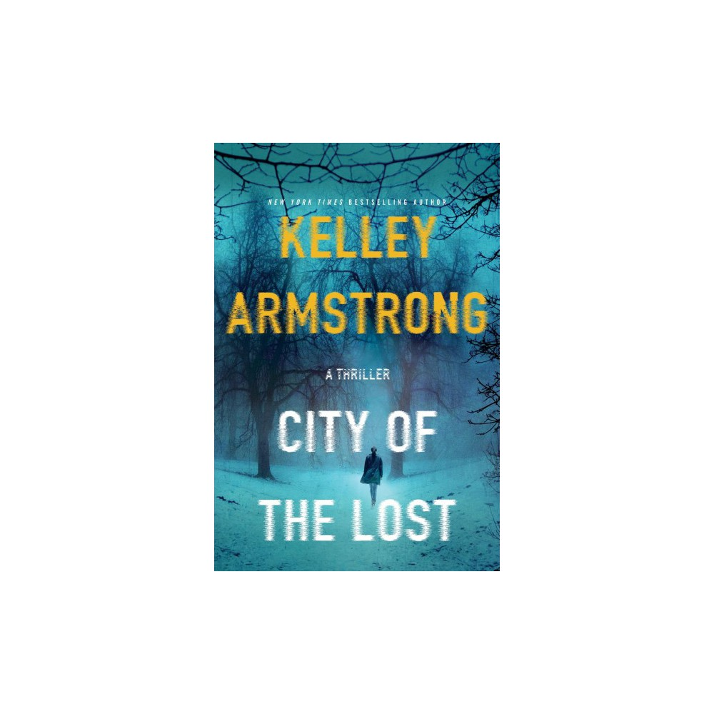 City of the Lost (Reprint) (Paperback) (Kelley Armstrong)