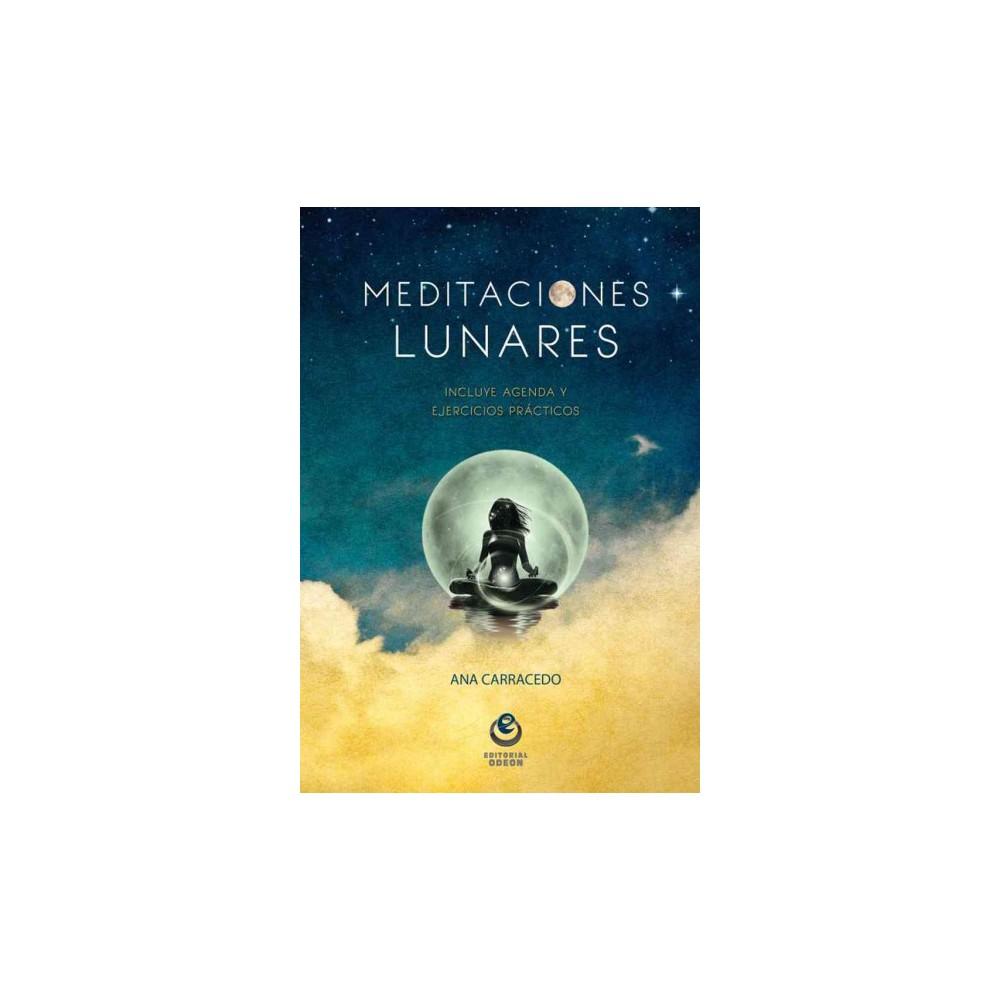 Meditaciones lunares / Lunar Meditations (Paperback) (Ana Carracedo)