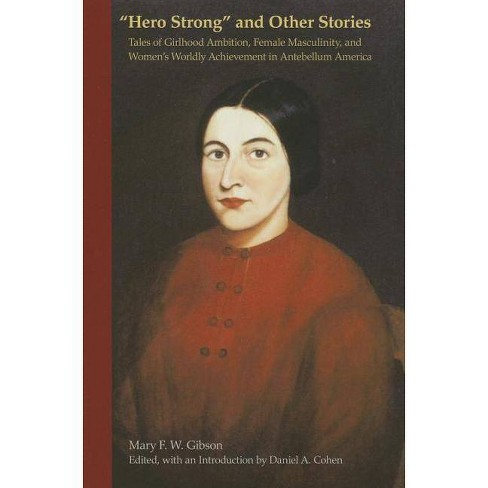 """""""Hero Strong"""" and Other Stories - by  Mary Gibson (Hardcover) - image 1 of 1"""