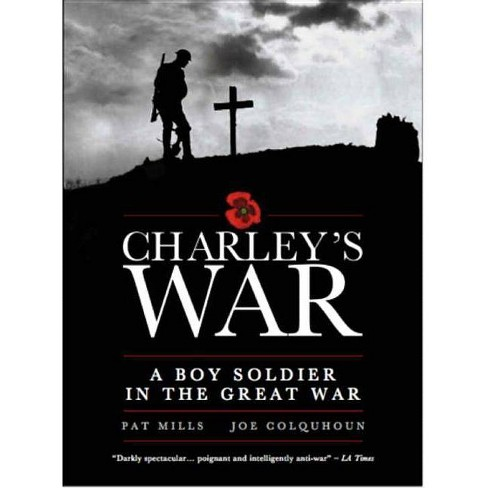 Charley's War - by  Pat Mills (Hardcover) - image 1 of 1