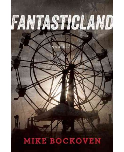 Fantasticland (Hardcover) (Mike Bockoven) - image 1 of 1