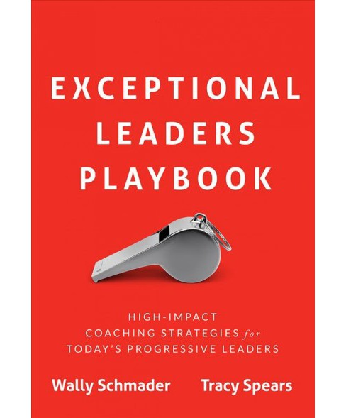 Exceptional Leaders Playbook : High-impact Coaching Strategies for Today's Progressive Leaders - image 1 of 1