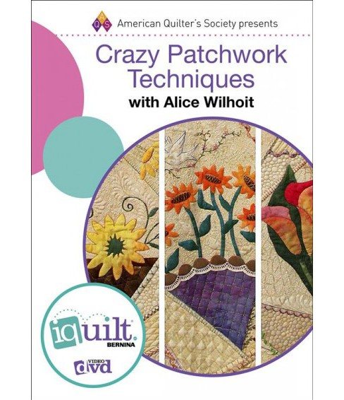 Crazy Patchwork Techniques (Hardcover) (Alice Wilhoit) - image 1 of 1