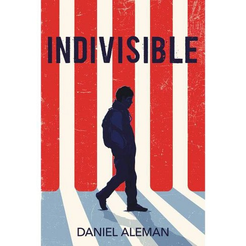 Indivisible - by Daniel Aleman (Hardcover) - image 1 of 1