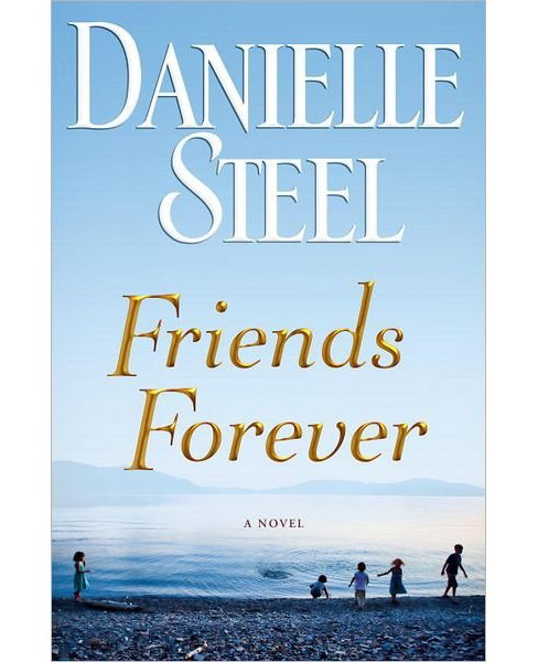 Friends Forever (Hardcover) by Danielle Steel - image 1 of 1