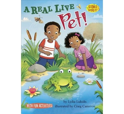 Real Live Pet! : Living Vs. Nonliving Things (Paperback) (Lydia Lukidis) - image 1 of 1