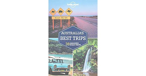 Lonely Planet Australia's Best Trips (Paperback) (Lonely Planet Publications & Anthony Ham) - image 1 of 1