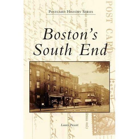 Boston's South End - by  Lauren Prescott (Hardcover) - image 1 of 1