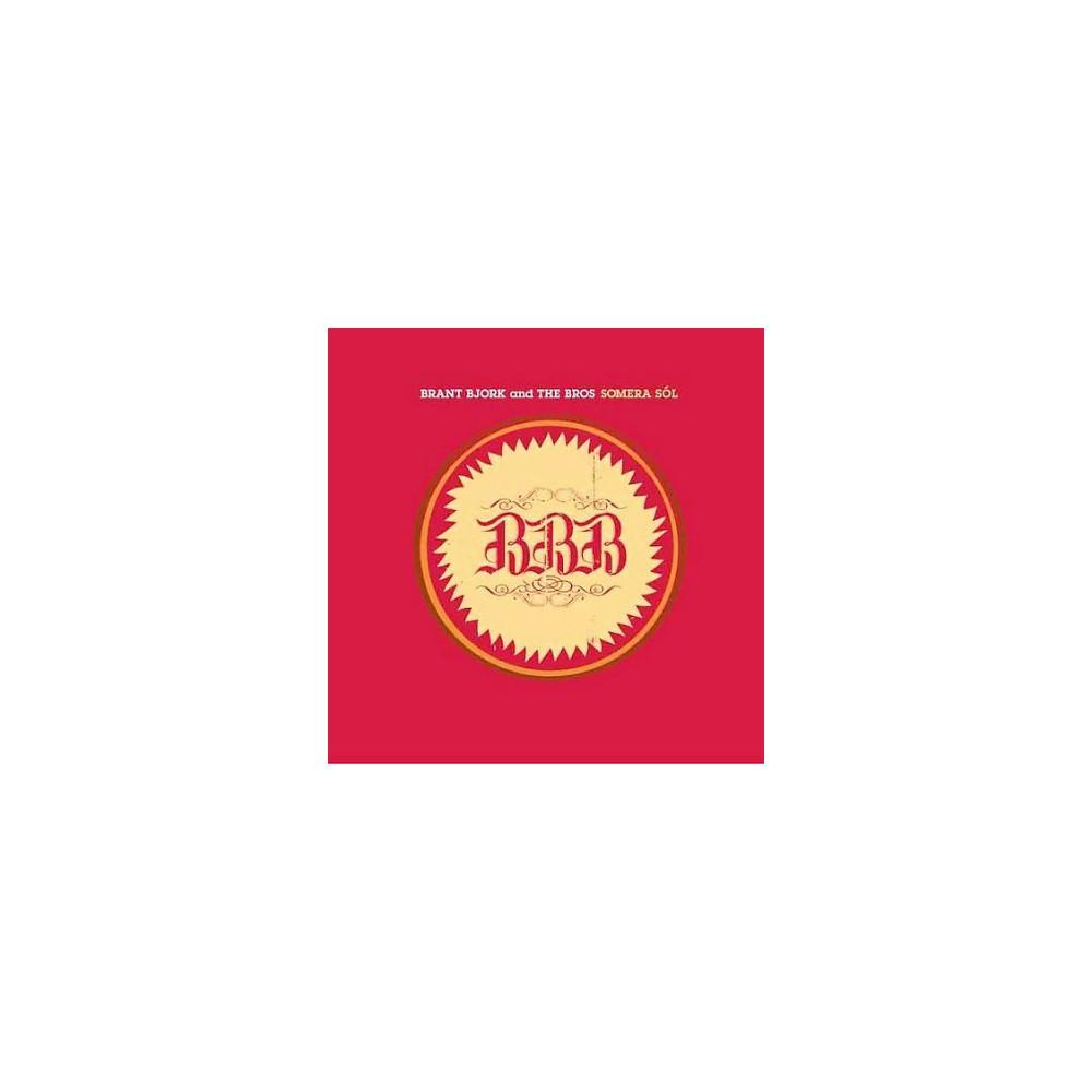 Brant & The B Bjork - Somero Sol (CD)