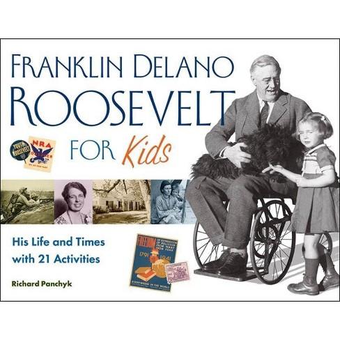 Franklin Delano Roosevelt for Kids - (For Kids) by  Richard Panchyk (Paperback) - image 1 of 1