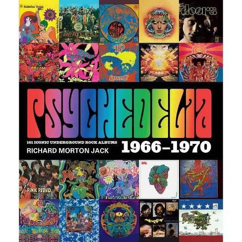 Psychedelia - by  Richard Morton Jack (Hardcover) - image 1 of 1