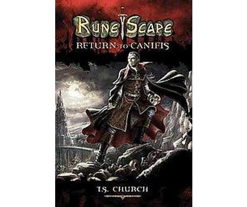 Runescape : Return to Canifis (Paperback) (T. S. Church) - image 1 of 1