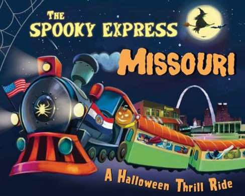 Spooky Express Missouri -  by Eric James (Hardcover) - image 1 of 1