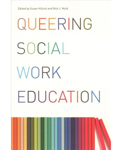Queering Social Work Education (Reprint) (Paperback) - image 1 of 1