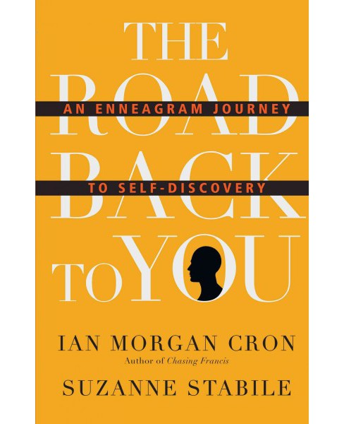 Road Back to You : An Enneagram Journey to Self-Discovery (Hardcover) (Ian Morgan Cron & Suzanne - image 1 of 1