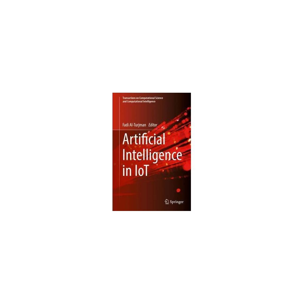 Artificial Intelligence in Iot - (Hardcover)