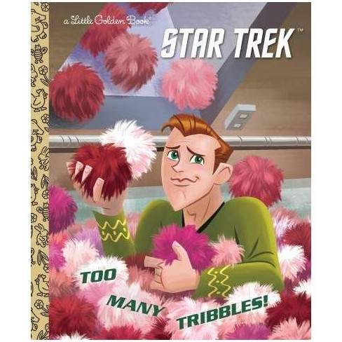 Too Many Tribbles! (Star Trek) - (Little Golden Book) by  Frank Berrios (Hardcover) - image 1 of 1