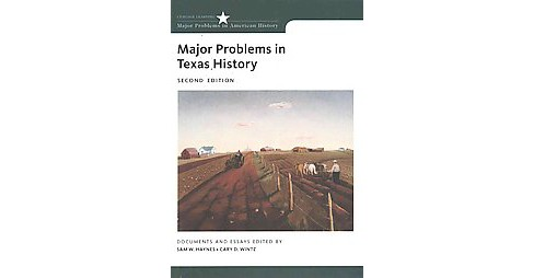 Major Problems in Texas History : Documents and Essays (Paperback) - image 1 of 1