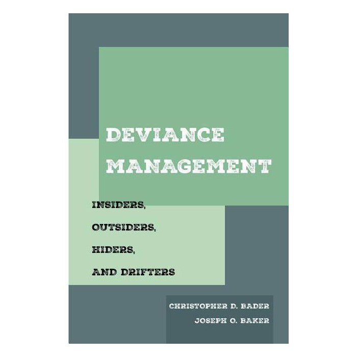 Deviance Management - by  Christopher D Bader & Joseph O Baker (Paperback) - image 1 of 1