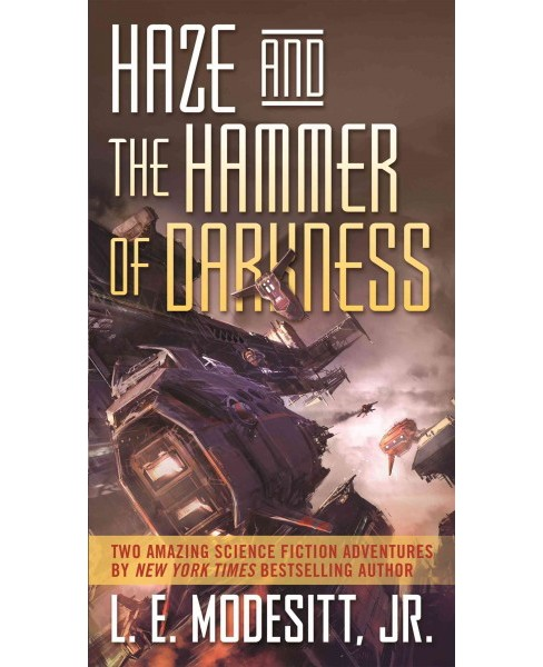 Haze and the Hammer of Darkness (Reissue) (Paperback) (L. E. Modesitt) - image 1 of 1