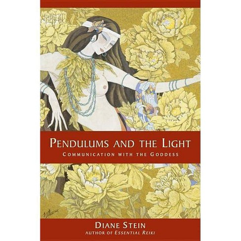 Pendulums and the Light - by  Diane Stein (Paperback) - image 1 of 1