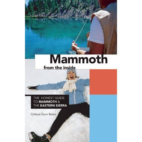 Mammoth from the Inside - by  Colleen Dunn Bates (Paperback) - image 1 of 1