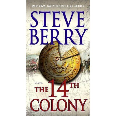 The 14th Colony - (Cotton Malone) by  Steve Berry (Paperback)