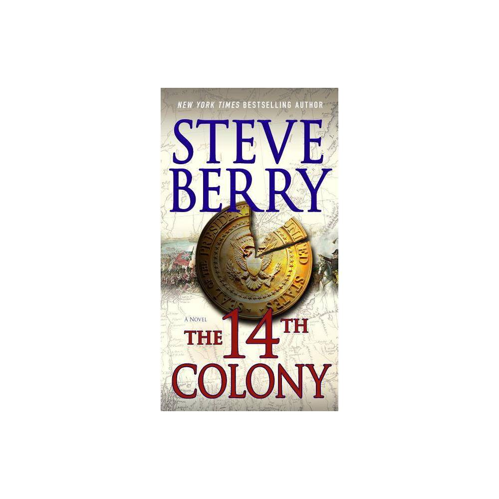 The 14th Colony Cotton Malone By Steve Berry Paperback