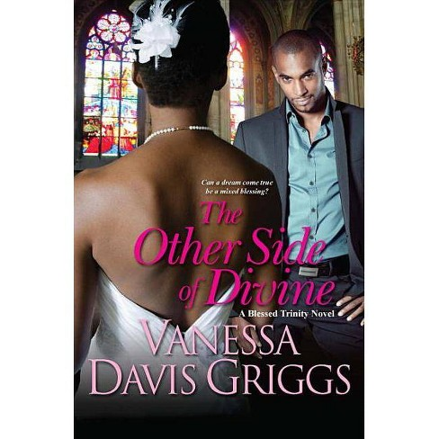 The Other Side of Divine - (Blessed Trinity Novels) by  Vanessa Davis Griggs (Paperback) - image 1 of 1