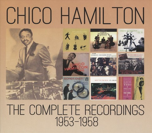 Chico Hamilton - Complete Recordings:1953-1958 Chico H (CD) - image 1 of 1