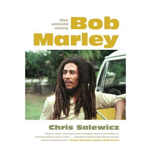 Bob Marley: The Untold Story - by  Chris Salewicz (Paperback) - image 1 of 1