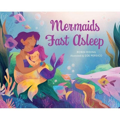 Mermaids Fast Asleep - by Robin Riding (Hardcover)