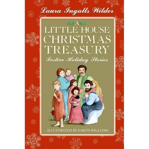 A Little House Christmas Treasury - by  Laura Ingalls Wilder (Hardcover) - image 1 of 1
