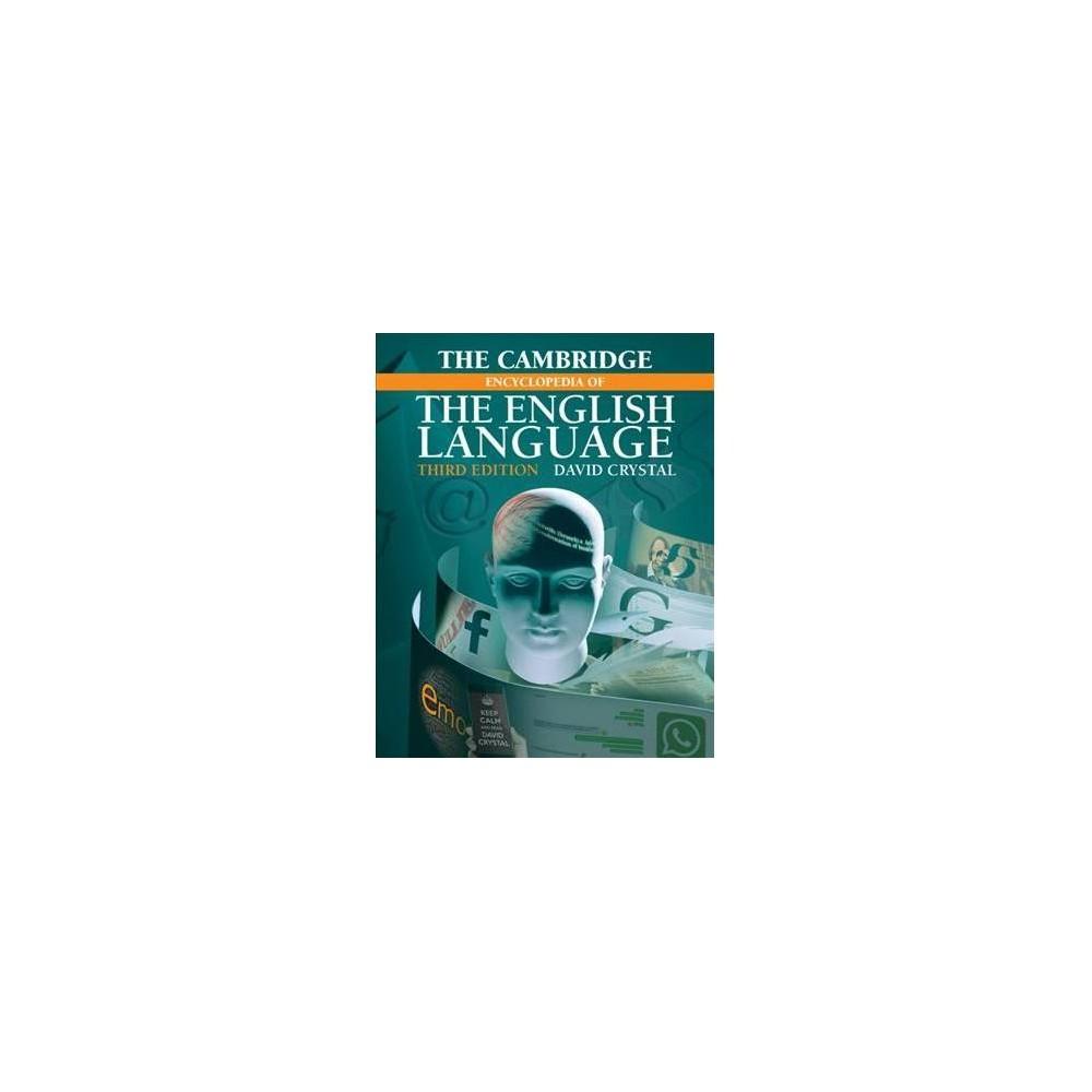 Cambridge Encyclopedia of the English Language - 3 by David Crystal (Paperback)