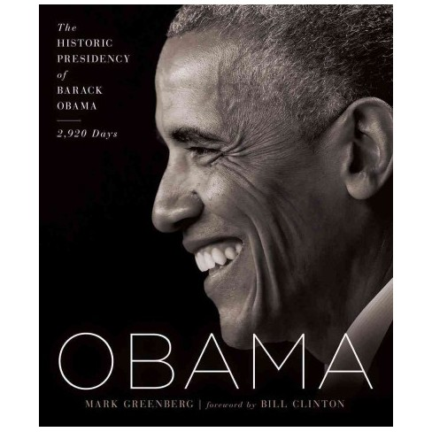 Obama : The Historic Presidency of Barack Obama - 2,920 Days - by David Tait & Barbara Balch (Hardcover) - image 1 of 1