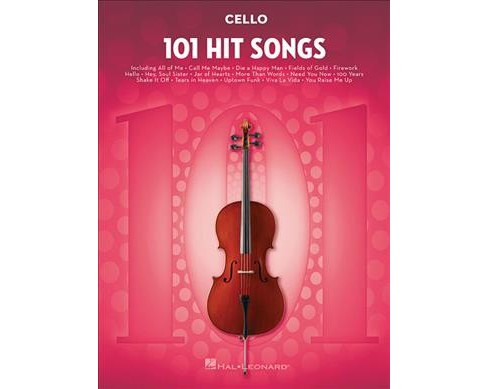 101 Hit Songs : Cello (Paperback) - image 1 of 1