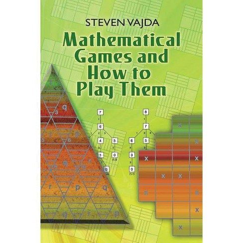 Mathematical Games and How to Play Them - (Dover Books on Mathematics) by  Steven Vajda (Paperback) - image 1 of 1