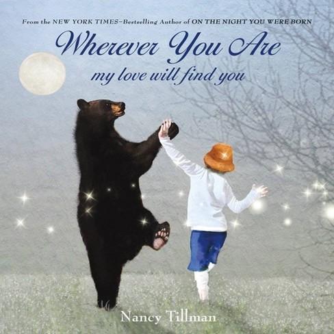 Wherever You are by Nancy Tillman by Nancy Tillman (Board Book) - image 1 of 2
