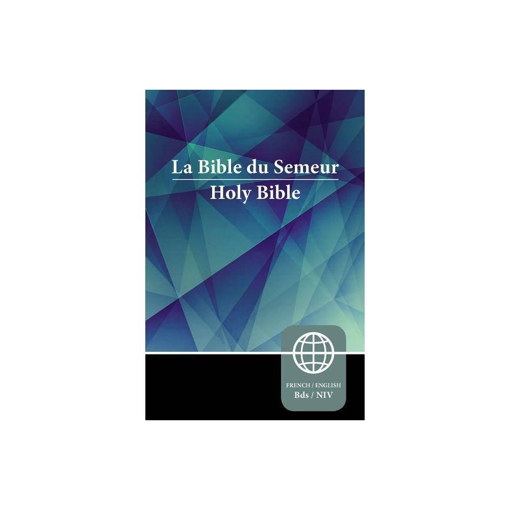 Semeur Niv French English Bilingual Bible Paperback By Zondervan