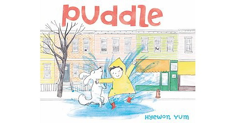 Puddle (School And Library) (Hyewon Yum) - image 1 of 1