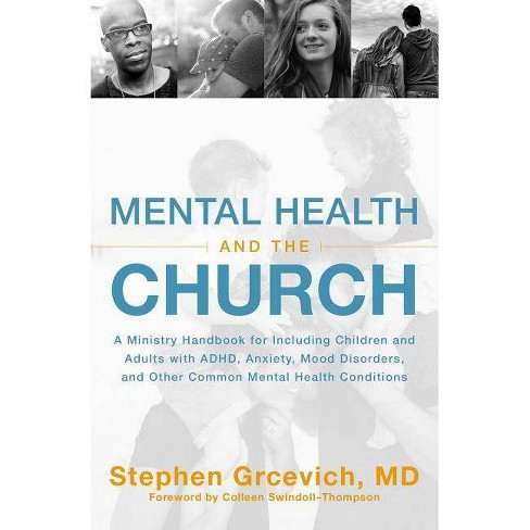 Mental Health and the Church - by  Stephen Grcevich MD (Paperback) - image 1 of 1
