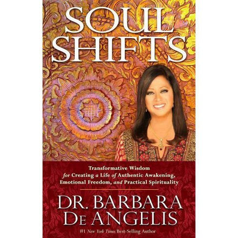 Soul Shifts - by  Barbara Deangelis (Paperback) - image 1 of 1