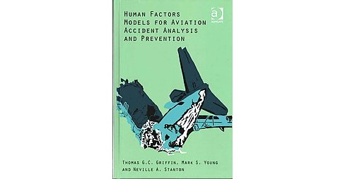 Human Factors Models for Aviation Accide (Hardcover) - image 1 of 1