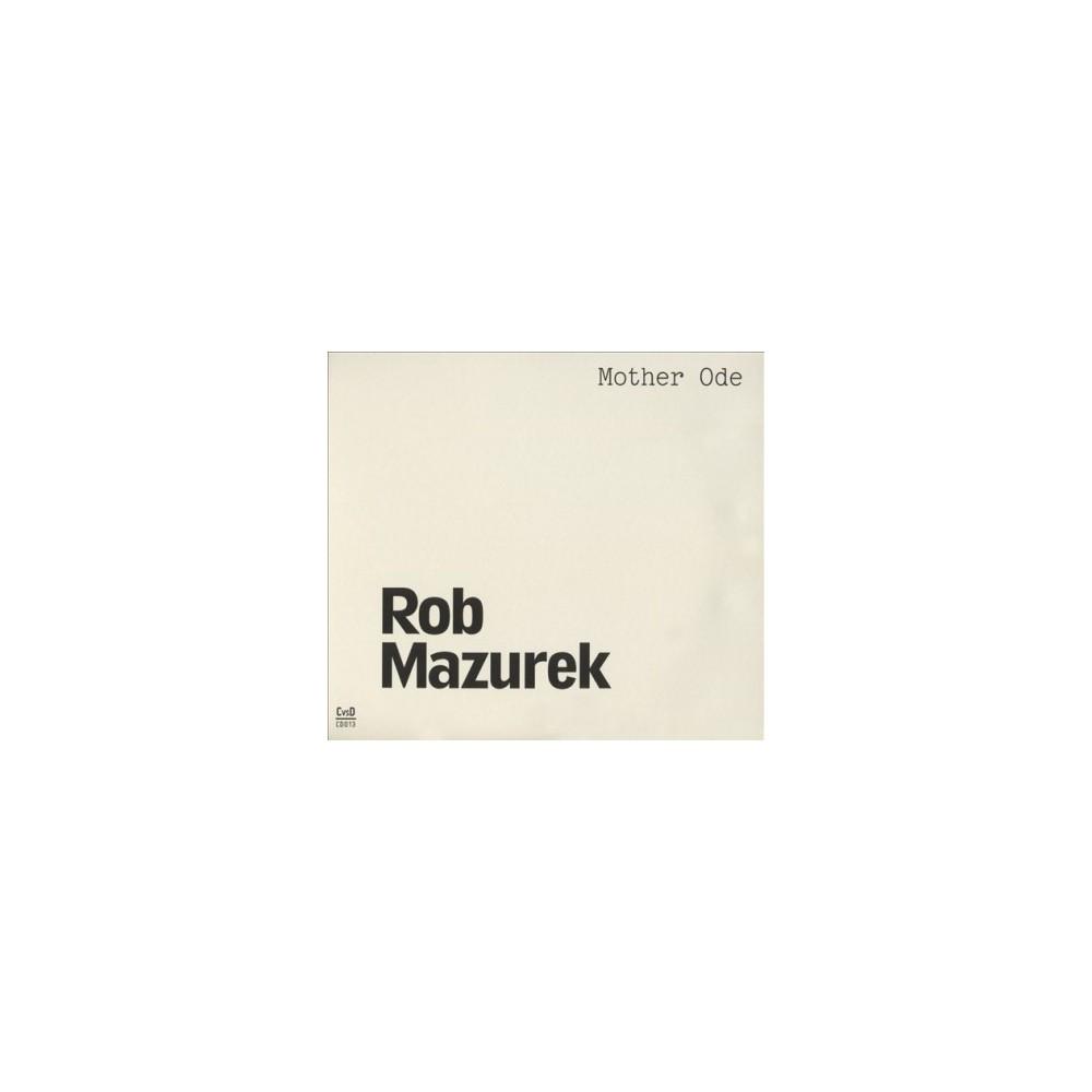 Rob Mazurek - Mother Ode (CD)